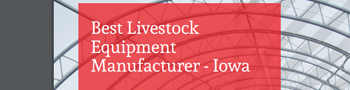Best Livestock Equipment Manufacturer in Iowa